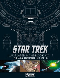 "Eaglemoss Hero Collector Star Trek Illustrated Handbook Volume 1 The USS Enterprise NCC 1701 D 2 231x300 Out Today: ""Star Trek The Next Generation: The U.S.S. Enterprise NCC 1701 D Illustrated Handbook"""