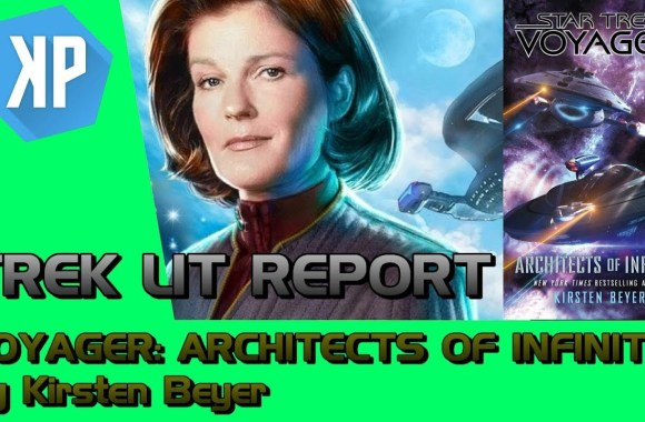 """""""Star Trek: Voyager: Architects of Infinity"""" Review by Trek Lit Reviews"""