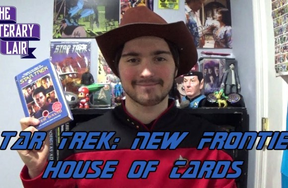 The Literary Lair: Star Trek New Frontier – House of Cards