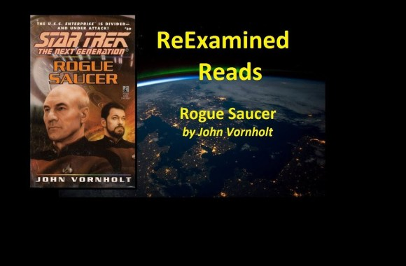 ReExamined Reads Star Trek Novel Review: Rogue Saucer