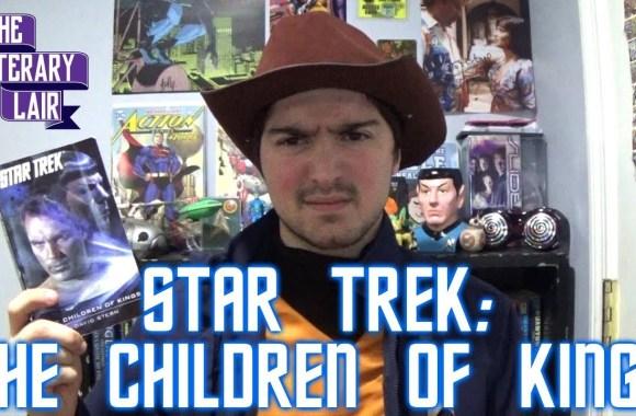 The Literary Lair: Star Trek – Children of Kings