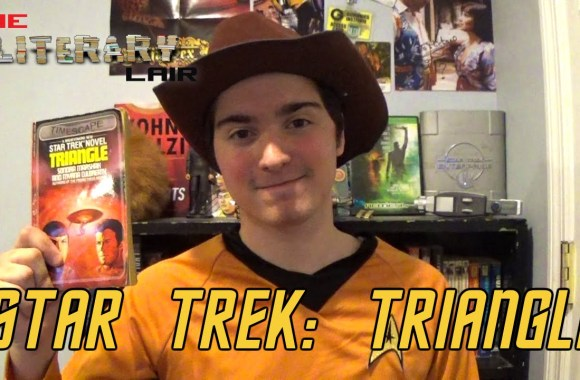The Literary Lair: Star Trek – Triangle