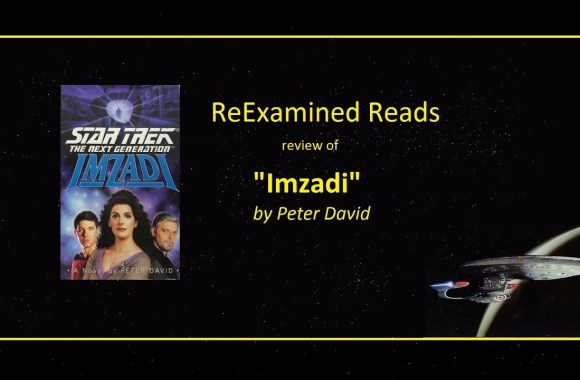 ReExamined Reads Star Trek TNG Review: Imzadi