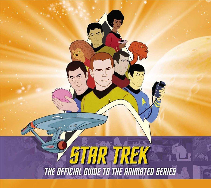 """tas guide cover 1024x912 Out Today: """"Star Trek: The Official Guide to the Animated Series"""""""