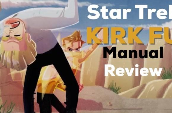 Star Trek: Kirk Fu Manual – Review