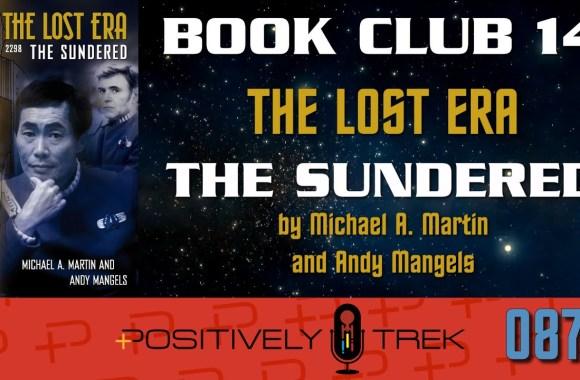 Positively Trek 87: Book Club: The Sundered