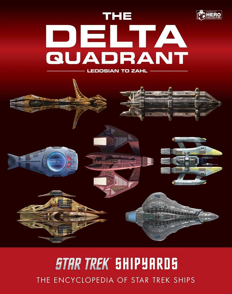 Star Trek Shipyards: The Delta Quadrant Vol. 2 – Ledosian to Zahl Review by Treknews.net