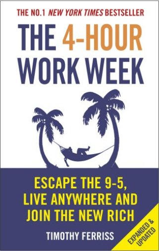 The 4-Hour Work Week - Startup Archive