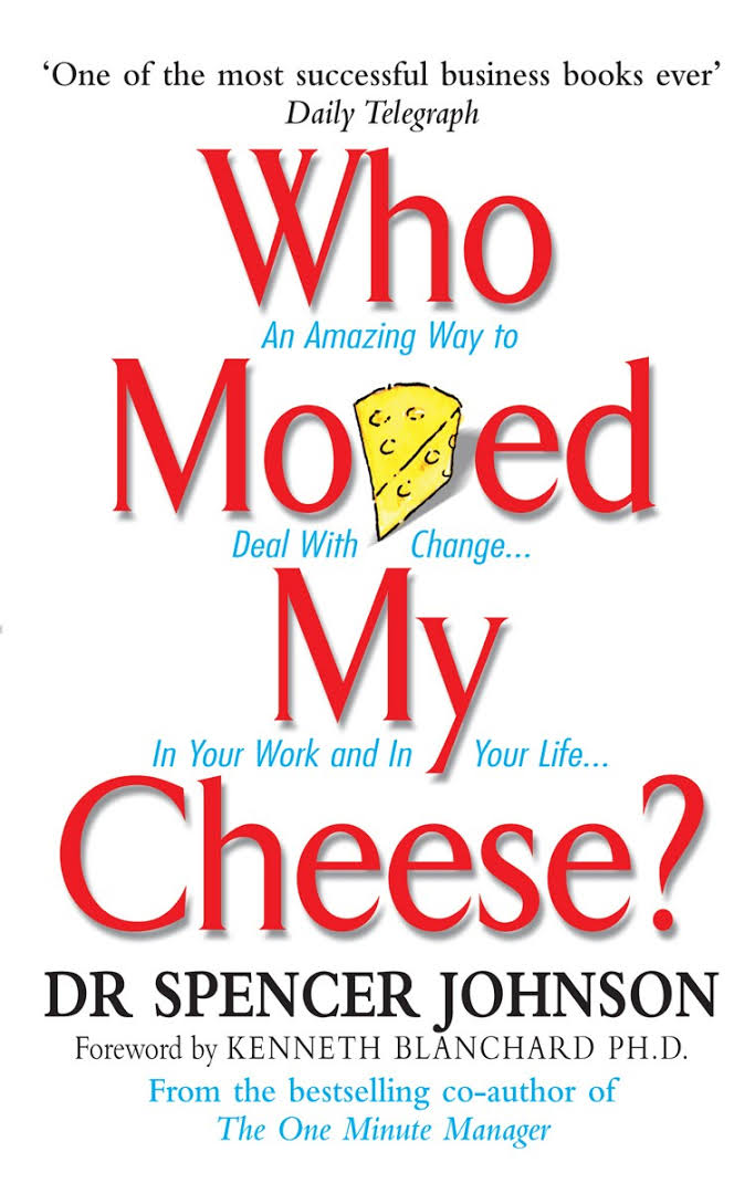 Sandeep Maheshwari Recommended Book 1 - Who Moved My Cheese By Spencer Johnson - Startup Archive