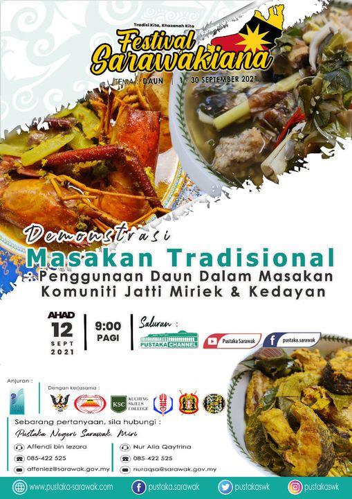 Demonstrasi Masakan Tradisional : Penggunaan Daun Dalam Masakan Jatti Miriek & K…