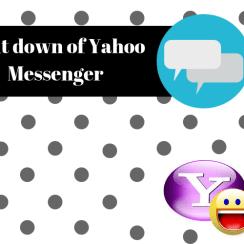 Shut down of Yahoo Messenger