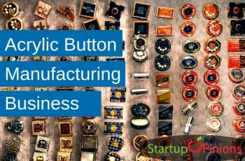 Acrylic Button Manufacturing Business
