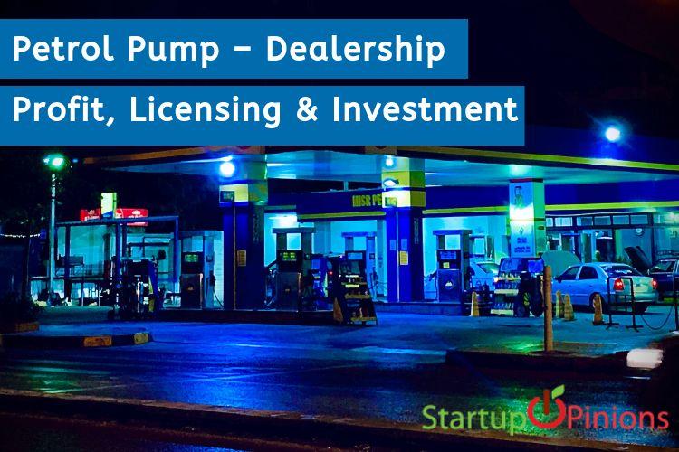 Investment for petrol pump dealership kaust investment management company arlington va schools