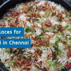 Best Places for Biryani in Chennai