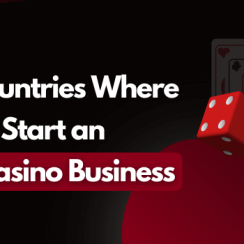 7 Countries Where You Can Start an Online Casino Business