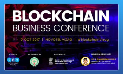 Andhra Pradesh Government News,Blockchain Business Conference,Startup Stories,Blockchain capital of India,Fintech Valley Vizag,Chief Minister of Andhra Pradesh Chandrababu Naidu,India Blockchain Technologies,AP Startup Conferences 2017,Inspirational Stories 2017