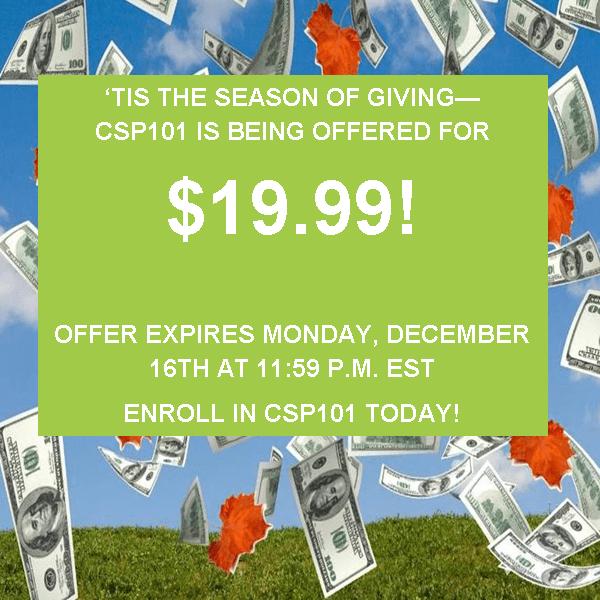 csp 101 sale ends Monday, December 16 2013