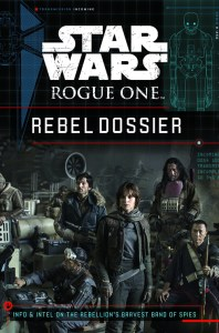 Rogue One Rebel Dossier Cover