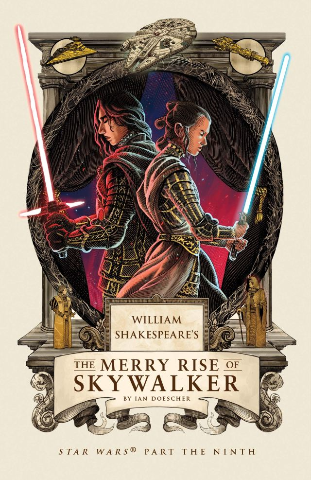 91GDjgC5IyL 664x1024 Out Today: William Shakespeare's The Merry Rise of Skywalker: Star Wars Part the Ninth