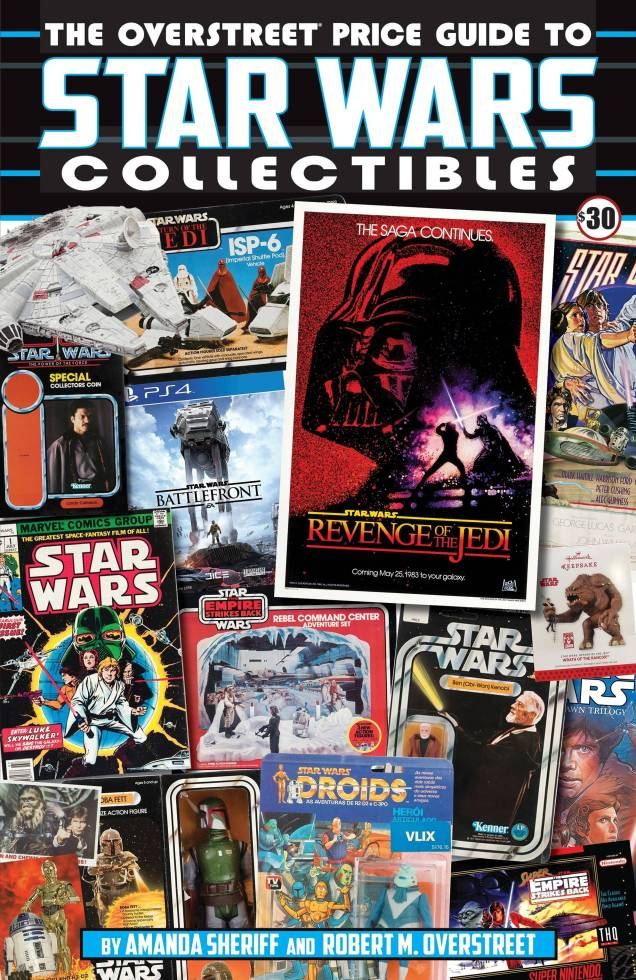OVERSTREET PRICE GUIDE TO STAR WARS COLLECTIBLES SC (SEP1818 (AUG201376)
