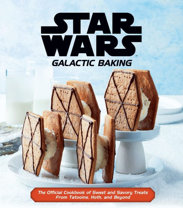 Exclusive   Take A Look at Two New Recipes in Star Wars: Galactic Baking from Insight Editions   Star Wars News Net
