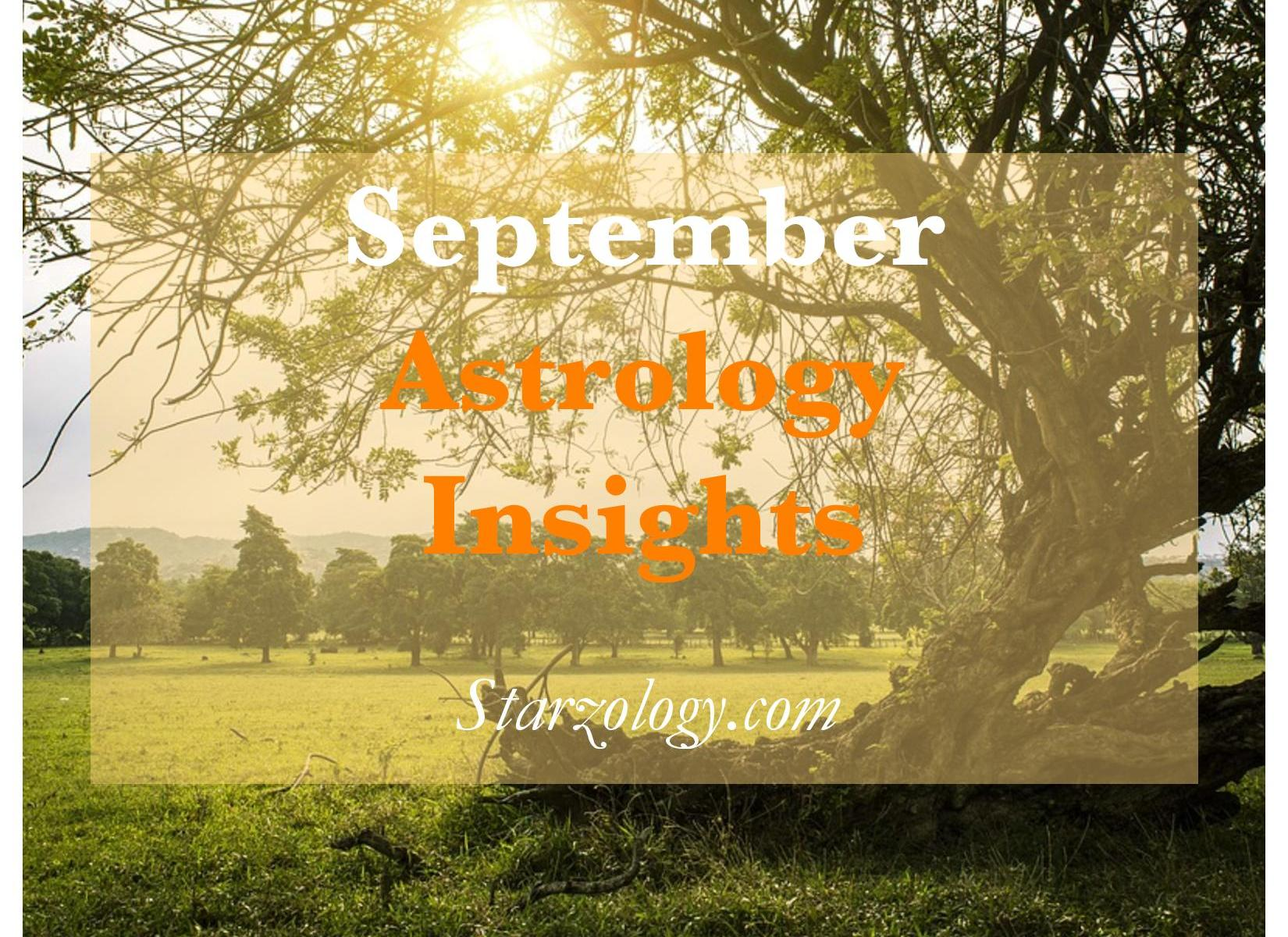 Starzology astrology with heart empowering you to achieve your september 2017 astrological overview nvjuhfo Images