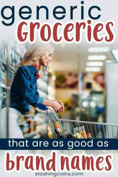 Save money on your grocery bill with these generic groceries.