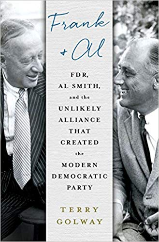 Frank & Al by Terry Golway