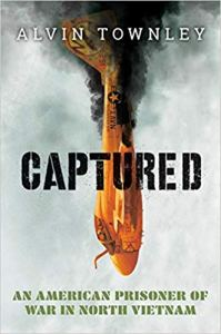 Captured: An American Prisoner of War in N. Vietnam