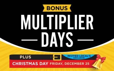 Bonus Multiplier Days