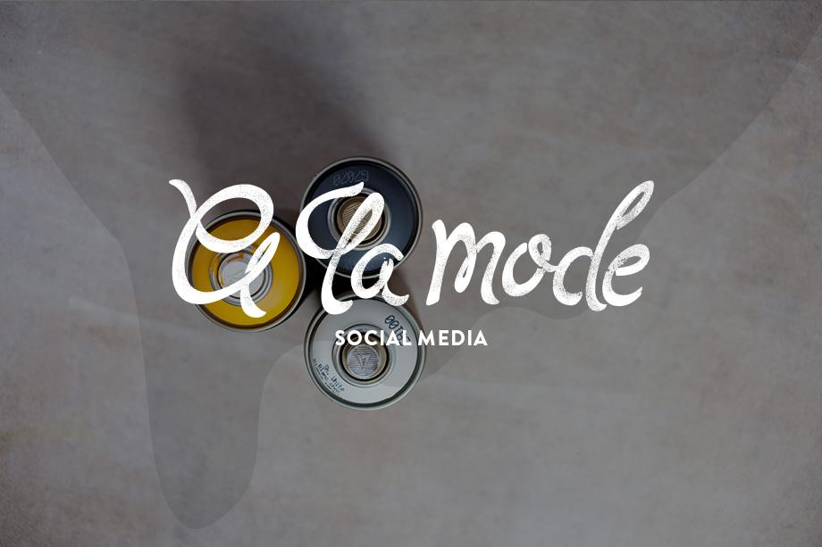 A LA MODE: SOCIAL MEDIA