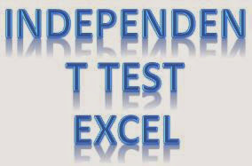 Tutorial Cara Uji Independent T Test dengan Excel
