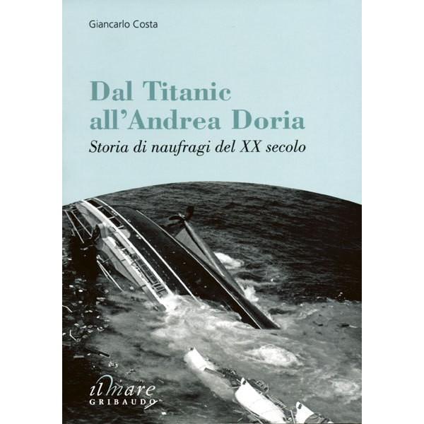 giancarlo-costa-dal-titanic-all-andrea-doria