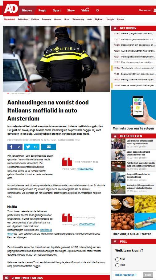 """ARTICOLO """"AD"""" – """"Aanhoudingen na vondst dood Italiaans maffialid in auto Amsterdam"""" – Koen Voskuil en Kees Graafland 15-10-17, 13:27 Laatste update: 14:57 –"""