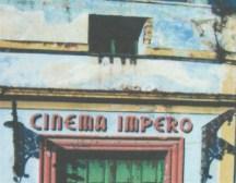 Insegna Cinema Impero-Sopra, cabina proiezione film