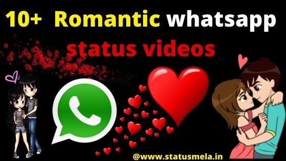 11 Romantic love whatsapp status videos download