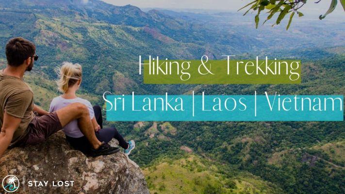 Sri Lanka - Laos - Vietnam | Hiking & Trekking