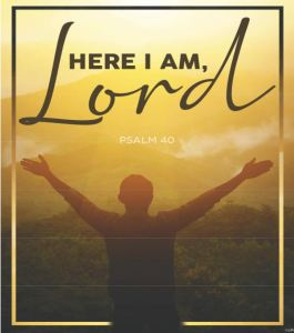 "Image of man and words ""Here I am, Lord"""
