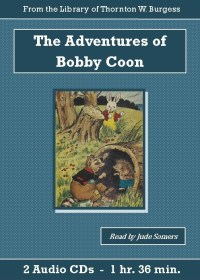 Adventures of Bobby Coon Children's Audiobook CD Set - St. Clare Audio