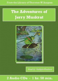 Adventures of Jerry Muskrat - St. Clare Audio
