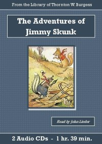 Adventures of Jimmy Skunk - St. Clare Audio