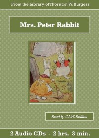 Mrs. Peter Rabbit Children's Audiobook CD Set - St. Clare Audio