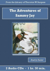 Adventures of Sammy Jay Children's Audiobook CD Set, The - St. Clare Audio