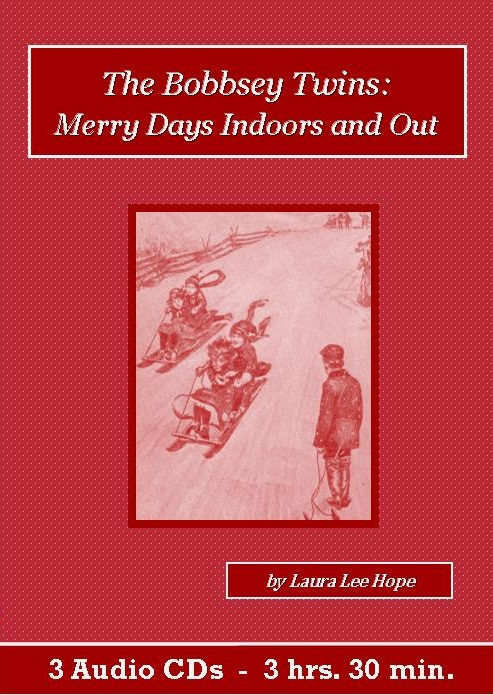 Bobbsey Twins Merry Days Indoors and Out - St. Clare Audio