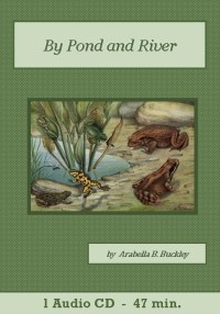 By Pond and River Audio Book CD Set - St. Clare Audio
