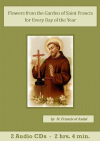 Flowers from the Garden of St. Francis - St. Clare Audio