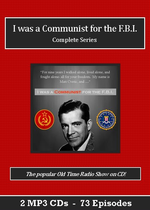 I Was a Communist for the FBI Old Time Radio Show MP3 CD Set - 73 Episodes - St. Clare Audio