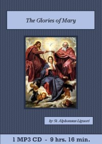 Glories of Mary Catholic MP3 Audiobook CD Set, The - St. Clare Audio