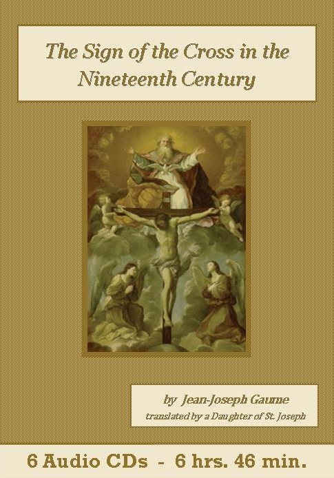 The Sign of the Cross in the Nineteenth Century Catholic Audiobook - St. Clare Audio