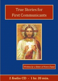 True Stories for First Communicants - St. Clare Audio